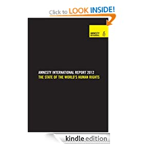Amnesty International Annual Report 2012 pamphlet: the state of the world's human rights in 2011