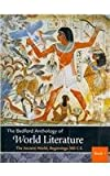 Bedford Anthology of World Literature: Volumes 1, 2, & 3: Pack A