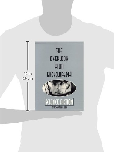 The Overlook Film Encyclopedia: Science Fiction (The Overlook Film Encyclopedia Series)