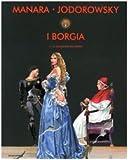 echange, troc Milo Manara Alejandro Jodorowsky - I Borgia vol. 1 - La conquista del papato