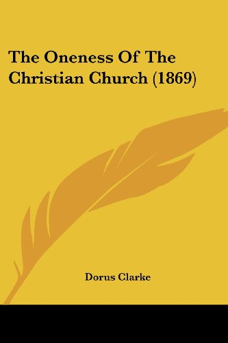 The Oneness of the Christian Church (1869)
