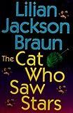 The Cat Who Saw Stars (0399144315) by Braun, Lilian Jackson