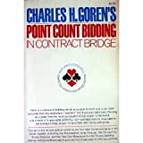 Charles H. Goren's Point Count Bidding in Contract Bridge (0671592300) by Goren, Charles Henry