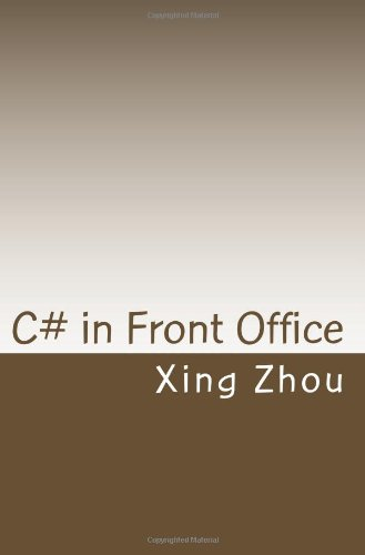 C# in Front Office: Advanced C# in Practice