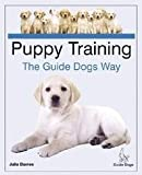 Puppy Training the Guide Dogs Way