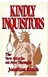 Kindly Inquisitors: The New Attacks on Free Thought (0226705757) by Jonathan Rauch