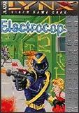 Electrocop Game for the Atari Lynx