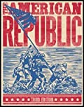 9781591667063: American Republic Student Text (3rd Ed.)