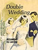 Double Wedding (Pam & Penny Howard)