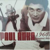 Paul Anka: 1960s Greatest Hits