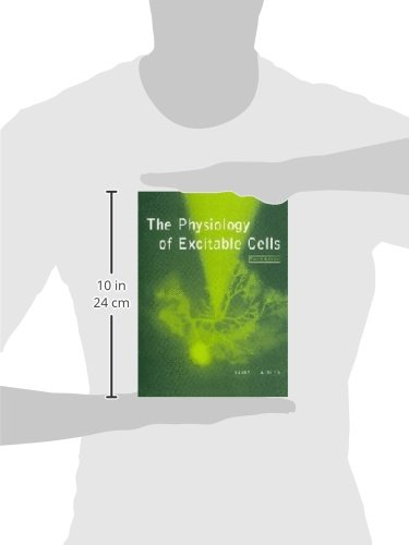 The Physiology of Excitable Cells 4th Edition Paperback