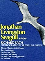 Jonathan Livingston Seagull: A story by Bach, Richard (2003) Paperback