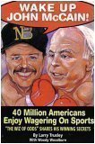 img - for Wake Up John McCain: 40 Million Americans Enjoy Wagering on Sports (