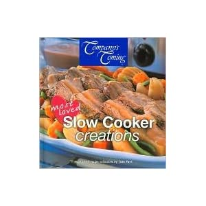 Company's Coming Most Loved Slow Cooker Creations Jean Pare
