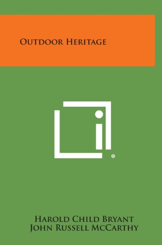 Outdoor Heritage