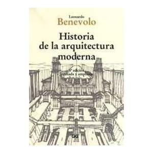 Historia de la arquitectura moderna: Amazon.es: Leonardo