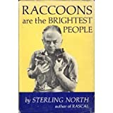 Raccoons Are the Brightest People (052518788X) by North, Sterling