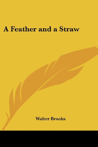 A Feather and a Straw