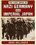 img - for Last Days of Nazi Germany and Imperial Japan book / textbook / text book