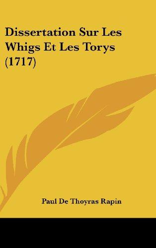 Dissertation Sur Les Whigs Et Les Torys (1717)