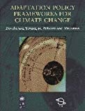 img - for Adaptation Policy Frameworks for Climate Change: Developing Strategies, Policies and Measures book / textbook / text book
