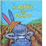 img - for Mr. Rabbit the Farmer book / textbook / text book