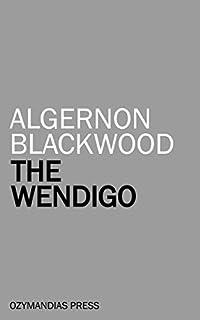 The Wendigo by Algernon Blackwood ebook deal