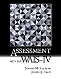 9780970267177: Assessment with the WAIS-IV