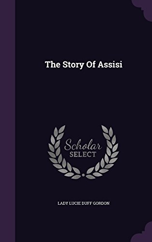 The Story Of Assisi