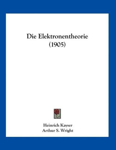 Die Elektronentheorie (1905)