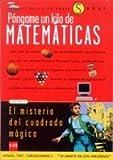 img - for Pongame un kilo de matematicas/ Give me a Kilo of Mathematics (El Barco De Vapor) (Spanish Edition) book / textbook / text book