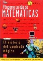 Pongame un kilo de matematicas/ Give me a Kilo of Mathematics (El barco de vapor) (Spanish Edition), Andradas Heranz, Carlos