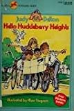 HELLO HUCKLEBERRY HEIGHTS (The Condo Kids) (0440403049) by Delton, Judy