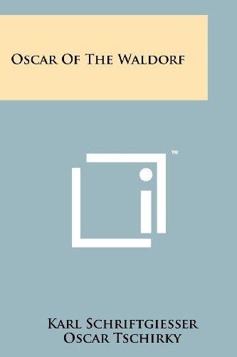 Oscar of the Waldorf