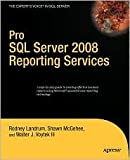 img - for Pro SQL Server 2008 Reporting Services 1st (first) edition Text Only book / textbook / text book