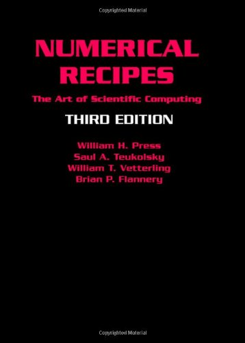 Numerical Recipes 3rd Edition: The Art of Scientific...