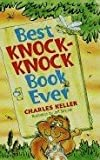 Best Knock-knock Book Ever (0439401283) by Charles Keller