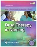 A Study Guide to Accompany Drug Therapy in Nursing