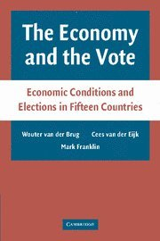 The Economy and the Vote: Economic Conditions and Elections in Fifteen Countries