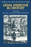 Legal Medicine in History (Cambridge Studies in the History of Medicine)