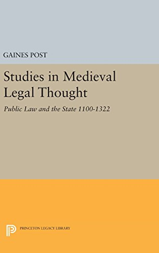 Studies in Medieval Legal Thought: Public Law and the State 1100-1322 (Princeton Legacy Library)