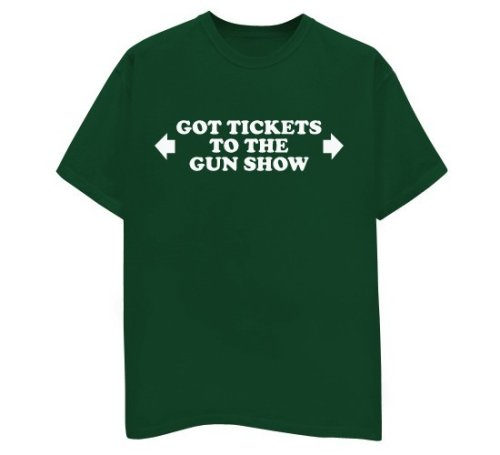Tickets to the Gun Show - Buy Tickets to the Gun Show - Purchase Tickets to the Gun Show (Direct Source, Direct Source Shirts, Direct Source Womens Shirts, Apparel, Departments, Women, Shirts, T-Shirts)