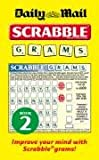 Collins Daily Mail Scrabble Grams: Puzzle Book 2: Bk. 2 (Scrabble Grams 2)