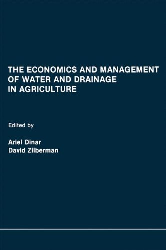 The Economics and Management of Water and Drainage in Agriculture