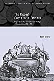 David Ormrod The Rise of Commercial Empires: England and the Netherlands in the Age of Mercantilism, 1650-1770 (Cambridge Studies in Modern Economic History)