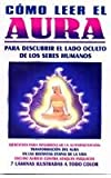 Como leer el aura/ How to read the aura (Spanish Edition)