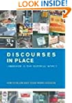 Discourses in Place: Language in the...