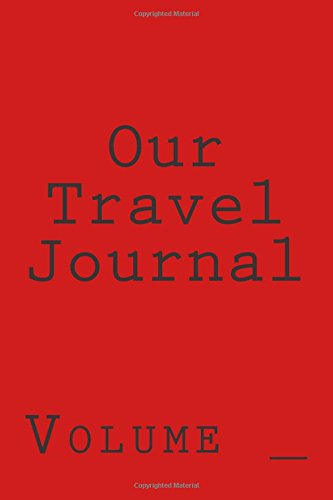 Our Travel Journal: Red Cover (S M Travel Journals)