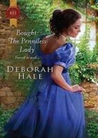 Bought: The Penniless Lady (Regency #1033), Hale, Deborah