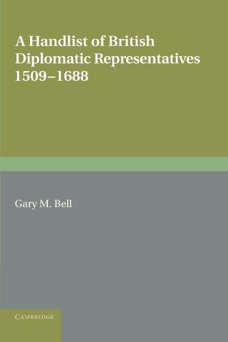 A Handlist of British Diplomatic Representatives: 1509-1688 (Royal Historical Society Guides and Handbooks)